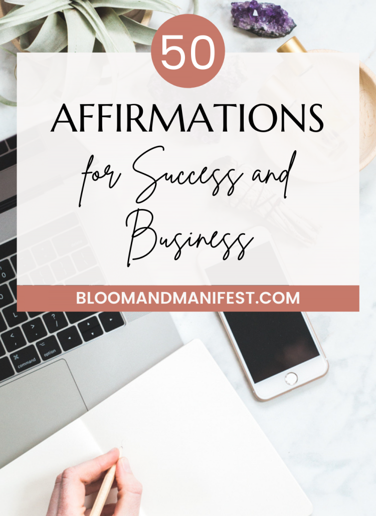50 Motivating Affirmations for Business and Success